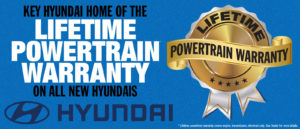 Key Hyundai Home Of The Powertrain Warranty For Life